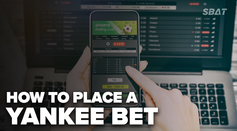 Placing a yankee betting live betting fairy house car boot sale